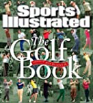 Sports Illustrated The Golf Book