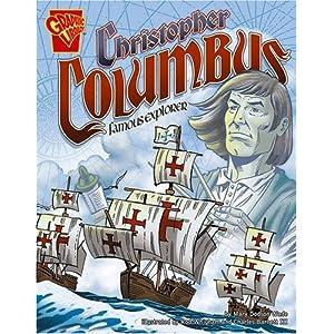 Christopher Columbus: Famous Explorer (Graphic Biographies series) (Graphic Library: Graphic Biographies)
