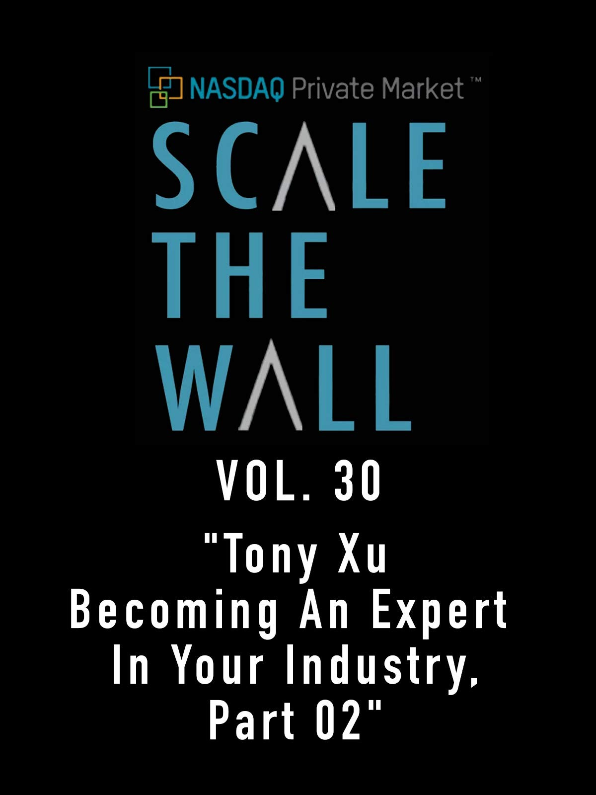 Scale the Wall Vol. 30