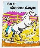 Star of Wild Horse Canyon (0590090720) by Clyde Robert Bulla