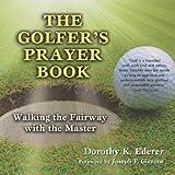 The Golfer's Prayer