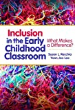 img - for By Susan L. Recchia Inclusion in the Early Childhood Classroom: What Makes a Difference? (Early Childhood Education) book / textbook / text book