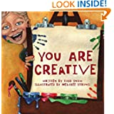 You Are Creative (You Are Important Series) Todd Snow, Pamela Espeland and Melodee Strong