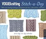 Vogue Knitting Stitch-a-Day: 2011 Day-to-Day Calendar (0789321122) by Vogue Knitting Magazine