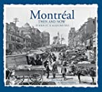 Montreal Then and Now