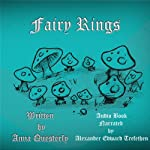 Fairy Rings: Purloined from the pages of The Minstrel's Tale | Anna Questerly