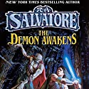 The Demon Awakens: Book I of the DemonWars Saga Audiobook by R. A. Salvatore Narrated by Tim Gerard Reynolds