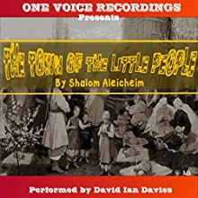 The Town of the Little People (       UNABRIDGED) by Shalom Aleichem Narrated by David Ian Davies
