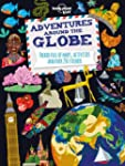 Lonely Planet Adventures Around the G...