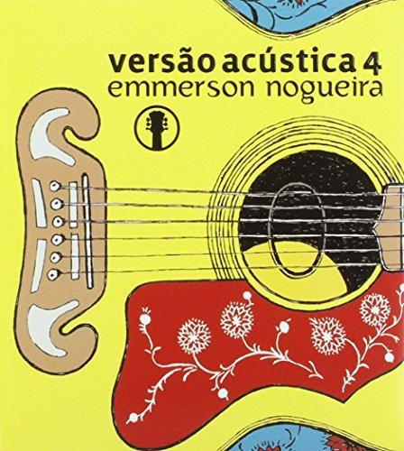 CD : Emmerson Nogueira - Versao Acustica 4 (CD)