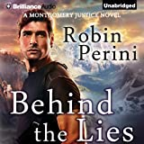 img - for Behind the Lies: A Montgomery Justice Novel, Book 2 book / textbook / text book