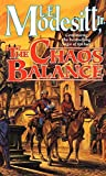 The Chaos Balance (saga of recluce Book 7)