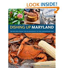 Dishing Up� Maryland: 150 Recipes from the Alleghenies to the Chesapeake Bay