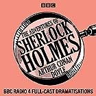 The Adventures of Sherlock Holmes: BBC Radio 4 full-cast dramatisations Radio/TV von Arthur Conan Doyle Gesprochen von: Clive Merrison,  full cast, Michael Williams