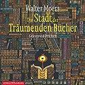 Die Stadt der Träumenden Bücher (Zamonien 4) Audiobook by Walter Moers Narrated by Dirk Bach