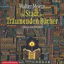Die Stadt der Träumenden Bücher (Zamonien 4) Hörbuch von Walter Moers Gesprochen von: Dirk Bach