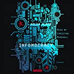 Infomocracy: A Novel | Malka Older