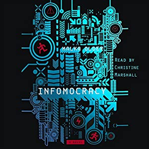 Infomocracy Audiobook