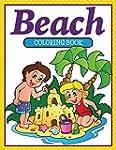 Beach Coloring Book: Coloring Books f...