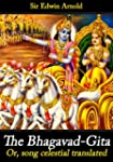 The Bhagavad-Gita; or, Song Celestial...