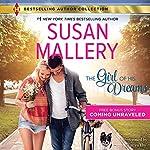 The Girl of His Dreams: w/Bonus Novella: Coming Unraveled | Susan Mallery