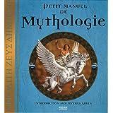 Petit manuel de Mythologie : Introduction aux mythes grecspar Dugald Steer