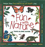 Fun With Nature: Take Along Guide (Take Along Guides)