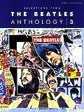 Hal Leonard Publishing Corporation Selections from the Beatles Anthology, Volume 3