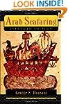 Arab Seafaring: In the Indian Ocean i...