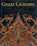 Chales cachemire: Collection du Musee d'art et d'histoire de Geneve (French Edition) (3716506419) by Geneva (Switzerland)