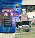 img - for Navesink Twin Lights: The First U. S. Lighthouse to Use a Fresnel Lens (Great Lighthouses of North America) book / textbook / text book