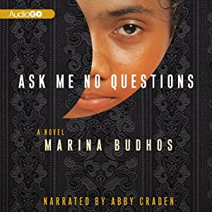 Ask Me No Questions | [Marina Budhos]