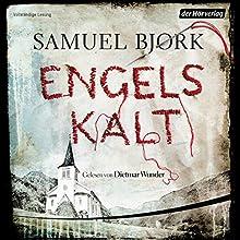 Engelskalt (       ungekürzt) von Samuel Bjørk Gesprochen von: Dietmar Wunder