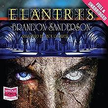 Elantris Audiobook by Brandon Sanderson Narrated by Jack Garrett