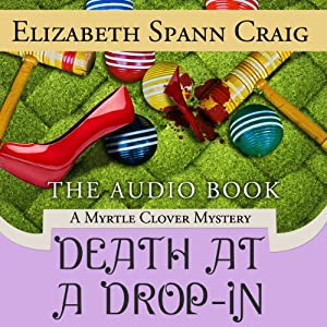 Death at a Drop-In: A Myrtle Clover Mystery, Book 5 | [Elizabeth Spann Craig]