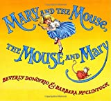 Mary and the Mouse, The Mouse and Mary (0375836098) by Donofrio, Beverly