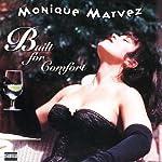 Built for Comfort | Monique Marvez