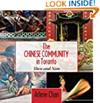 The Chinese Community in Toronto: The...