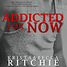 Addicted for Now: Addicted, Book 2 Audiobook by Krista Ritchie, Becca Ritchie Narrated by Charles Carr, Erin Mallon