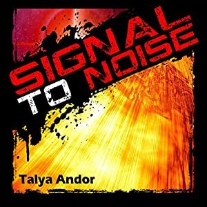 Signal to Noise Audiobook