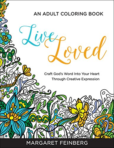 Live Loved: An Adult Coloring Book - Margaret Feinberg