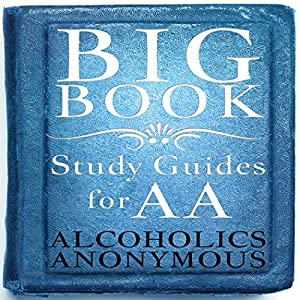 Big Book Study Guides For AA Audiobook