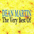 Dean Martin : The Very Best Of