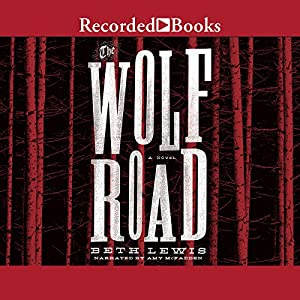 The Wolf Road Audiobook