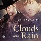 Clouds and Rain: A Clouds and Rain Story Hörbuch von Zahra Owens Gesprochen von: Paul Morey