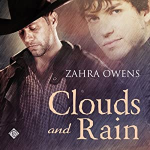 Clouds and Rain: A Clouds and Rain Story | [Zahra Owens]