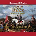 1635: A Parcel of Rogues Audiobook by Eric Flint, Andrew Dennis Narrated by George Guidall