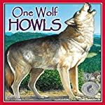 One Wolf Howls | Scotti Cohn