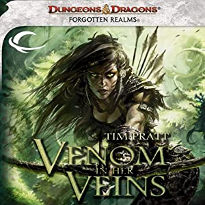 Venom in Her Veins: A Forgotten Realms Novel | [Tim Pratt]