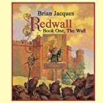 Redwall: Book One: The Wall | Brian Jacques